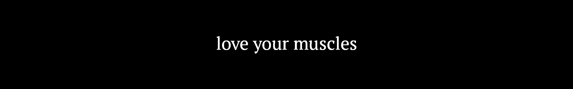 Titel_LoveYourMuscles